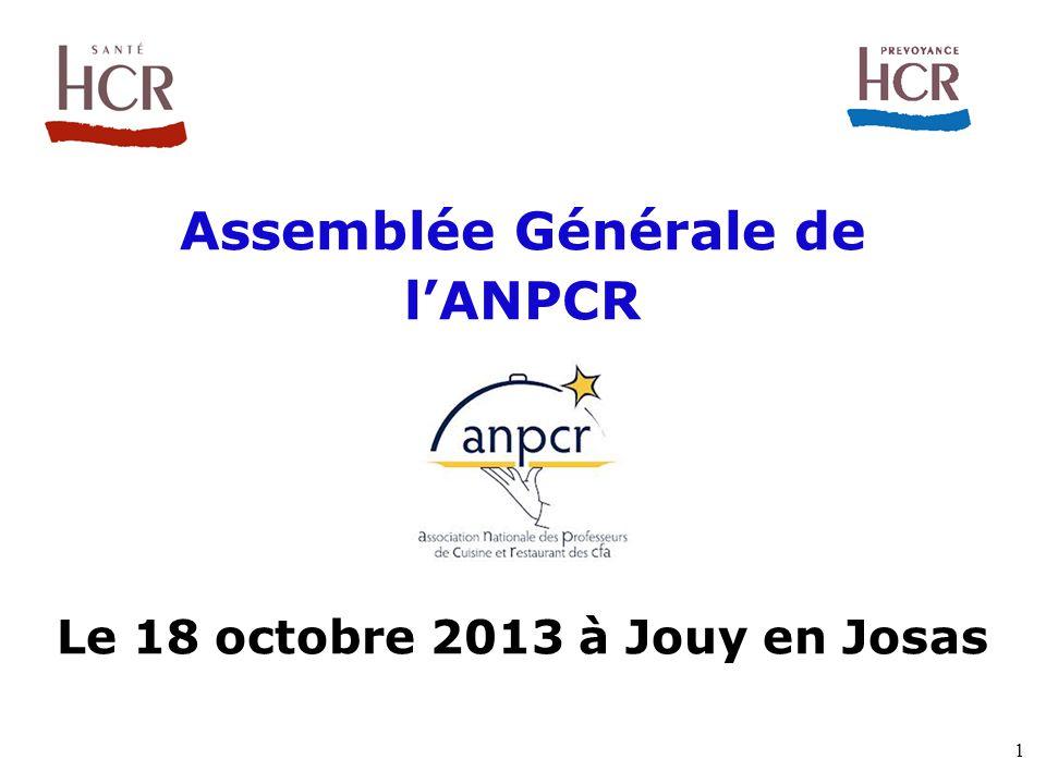Assemblée Générale de l'ANPCR Le 18 octobre 2013 à Jouy en Josas 1