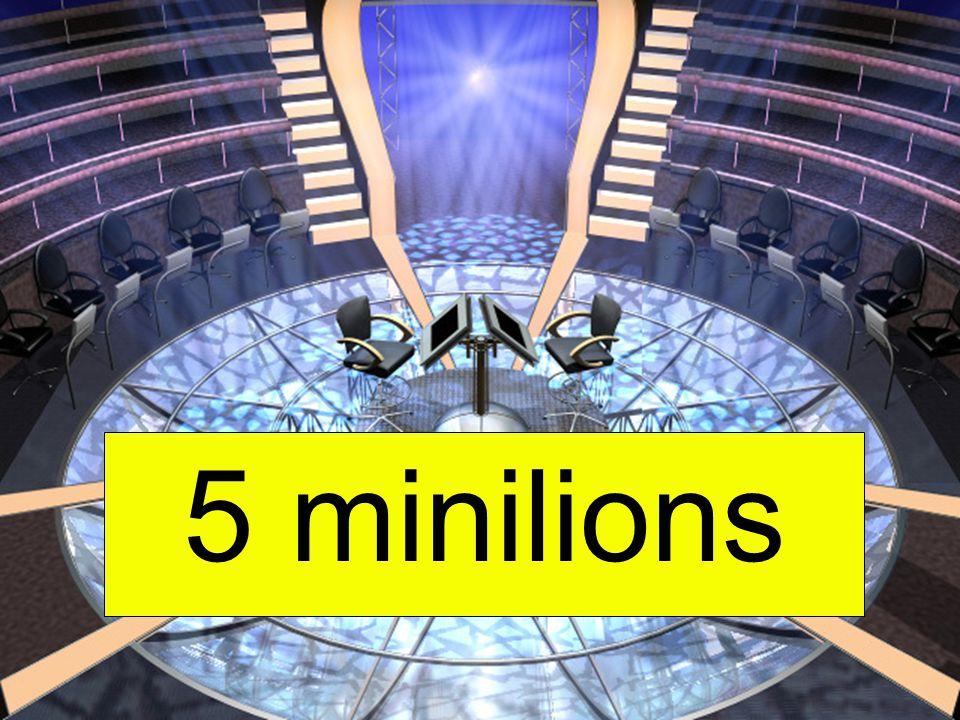 5 minilions