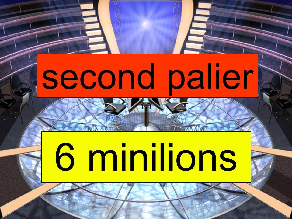 6 minilions second palier