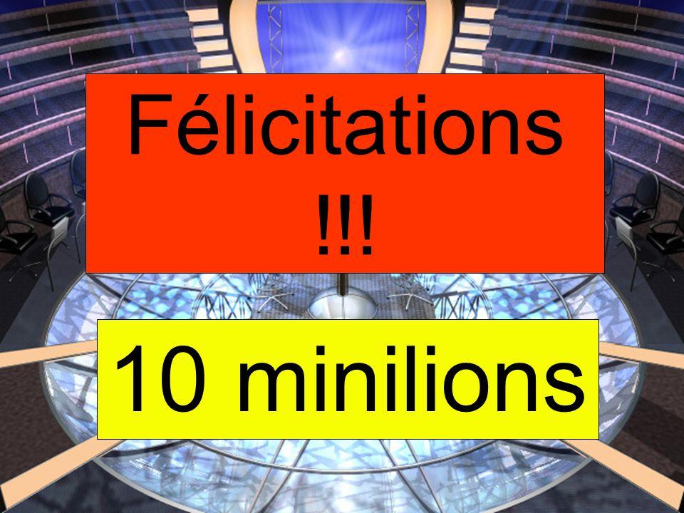 10 minilions Félicitations !!!