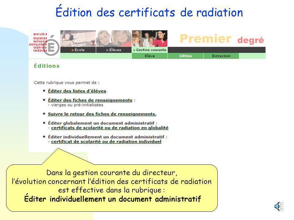 Édition des certificats de radiation.