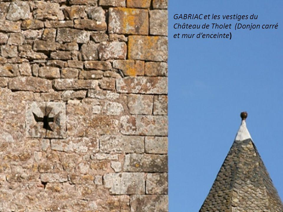 GABRIAC et les vestiges du Château de Tholet (Donjon carré et mur d'enceinte)
