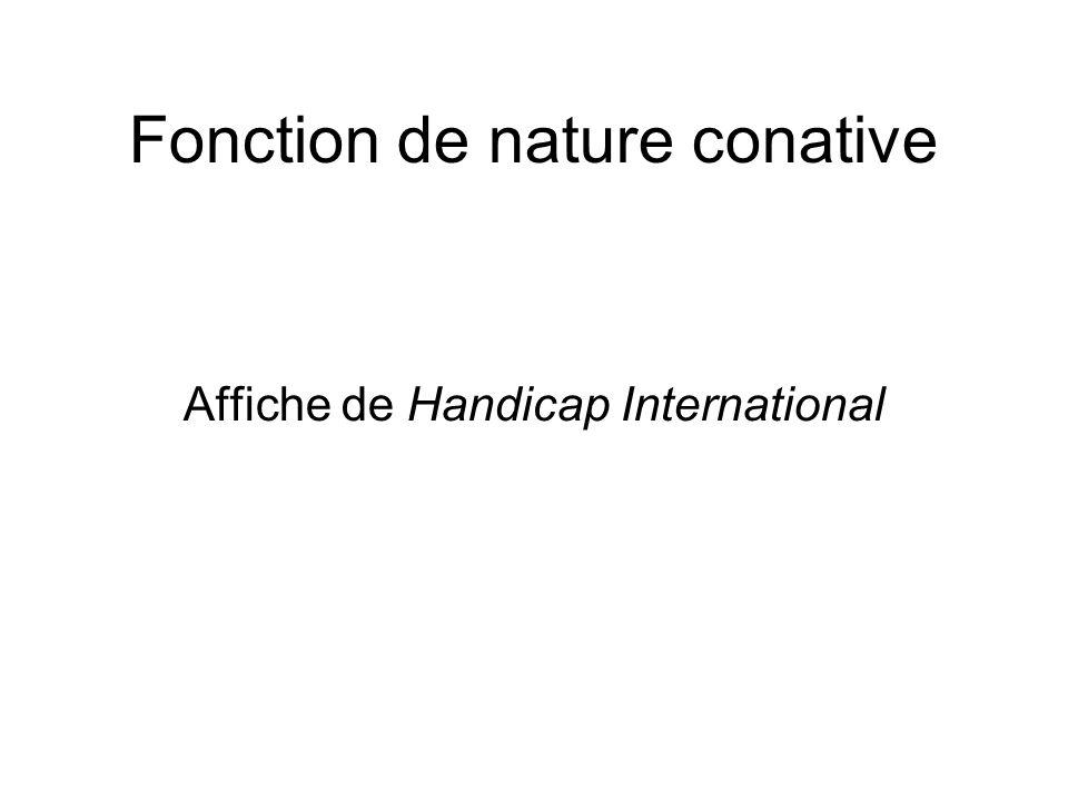 Fonction de nature conative Affiche de Handicap International
