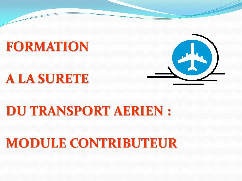 Vérification et inspection/filtrage du fret, des colis postaux et du matériel : Si aucun des moyens mentionnés ne permet d'établir l'aptitude au transport aérien, l'examen par le biais d'un entreposage peut être appliqué.