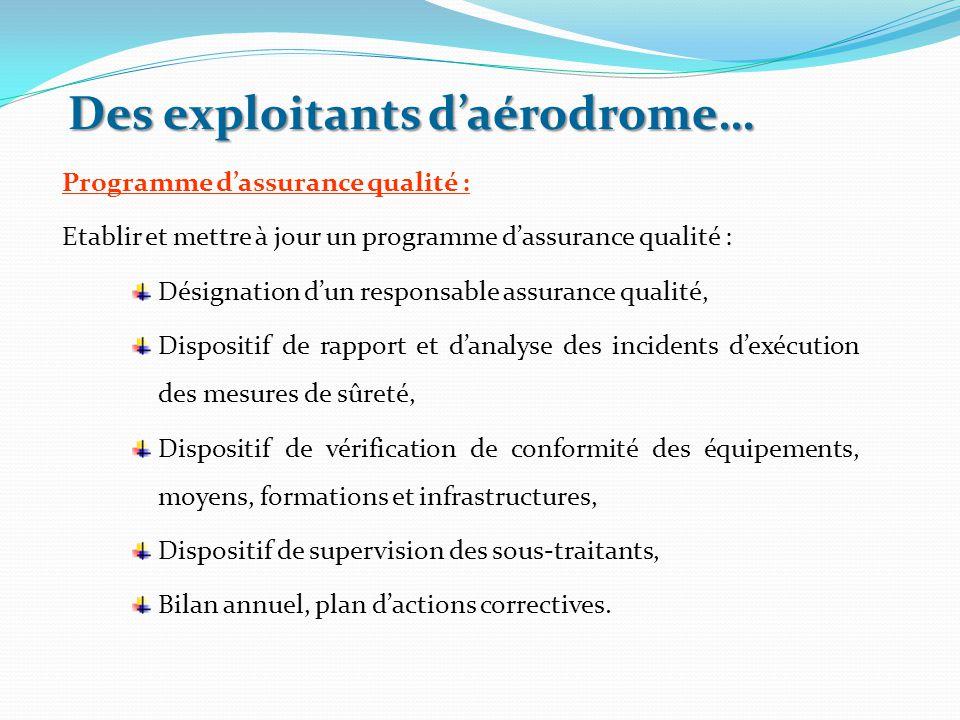 Programme d'assurance qualité : Etablir et mettre à jour un programme d'assurance qualité : Désignation d'un responsable assurance qualité, Dispositif