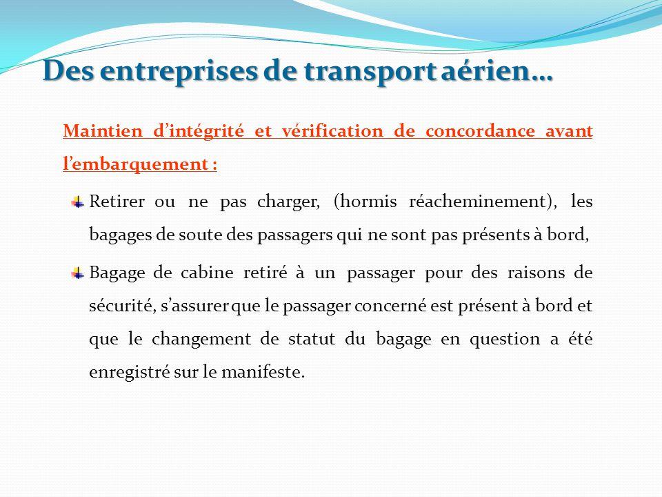 Maintien d'intégrité et vérification de concordance avant l'embarquement : Retirer ou ne pas charger, (hormis réacheminement), les bagages de soute de