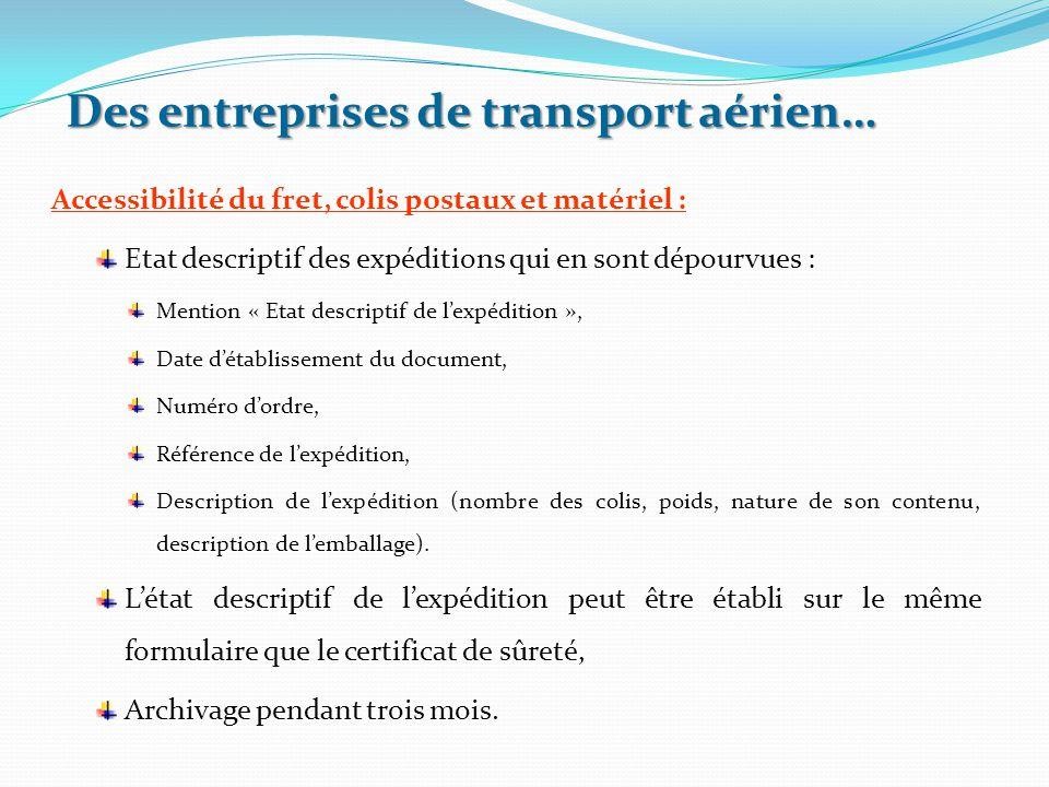 Accessibilité du fret, colis postaux et matériel : Etat descriptif des expéditions qui en sont dépourvues : Mention « Etat descriptif de l'expédition