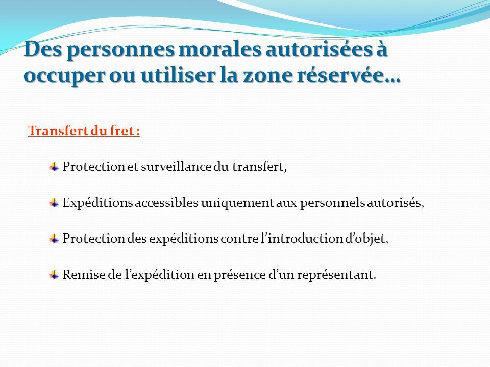 Transfert du fret : Protection et surveillance du transfert, Expéditions accessibles uniquement aux personnels autorisés, Protection des expéditions c