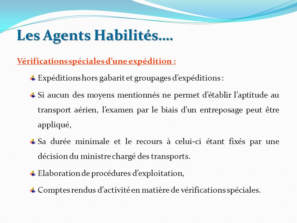 Vérifications spéciales d'une expédition : Expéditions hors gabarit et groupages d'expéditions : Si aucun des moyens mentionnés ne permet d'établir l'