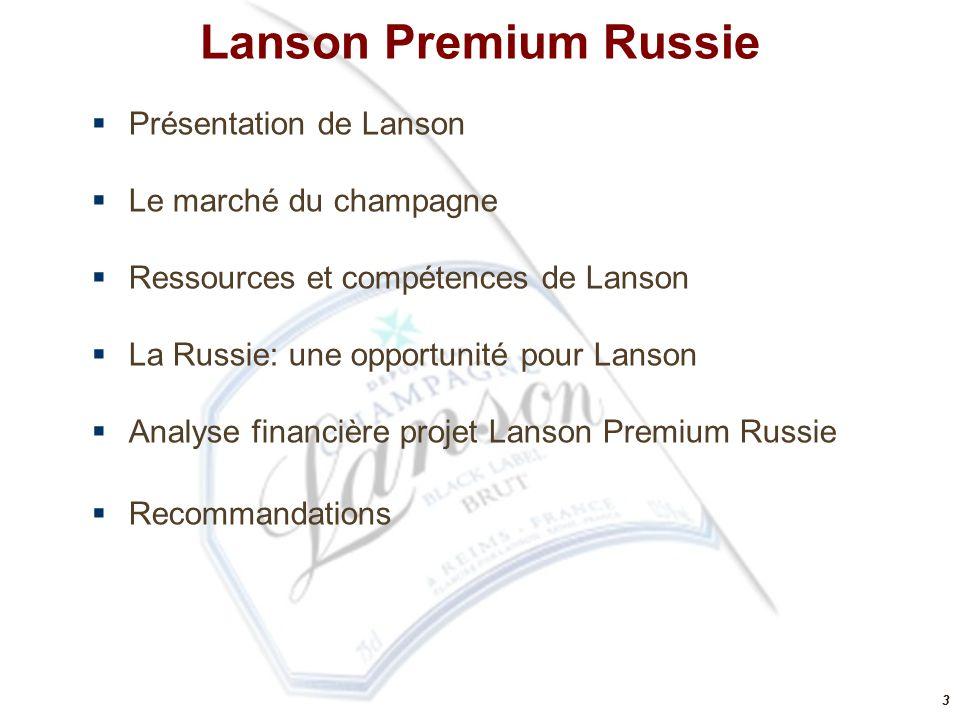 33 Lanson Premium Russie  Présentation de Lanson  Le marché du champagne  Ressources et compétences de Lanson  La Russie: une opportunité pour Lan