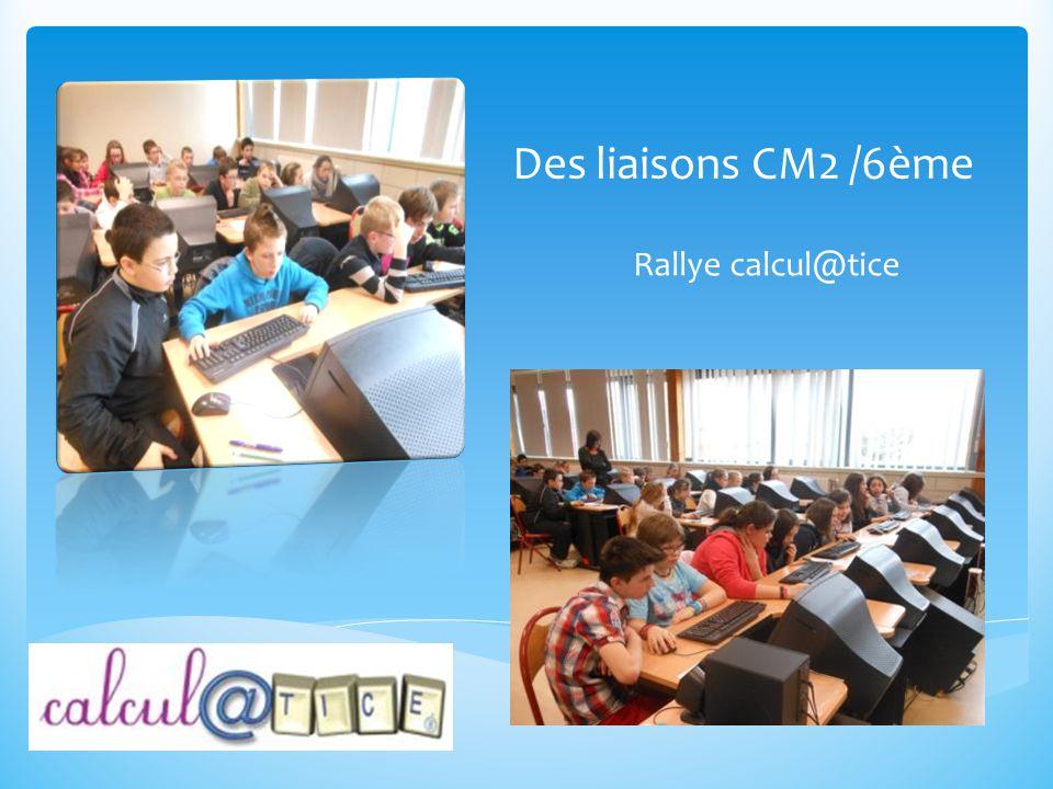 Des liaisons CM2 /6ème Rallye calcul@tice