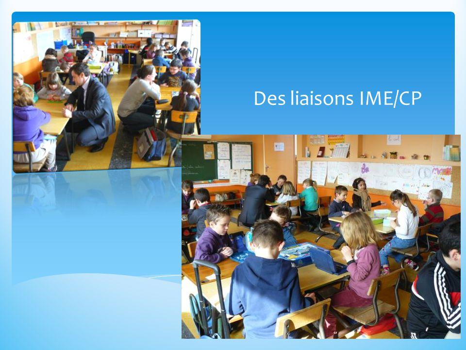 Des liaisons IME/CP