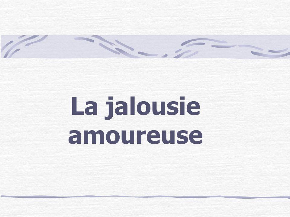 Quels sont les comportements liés à la jalousie?