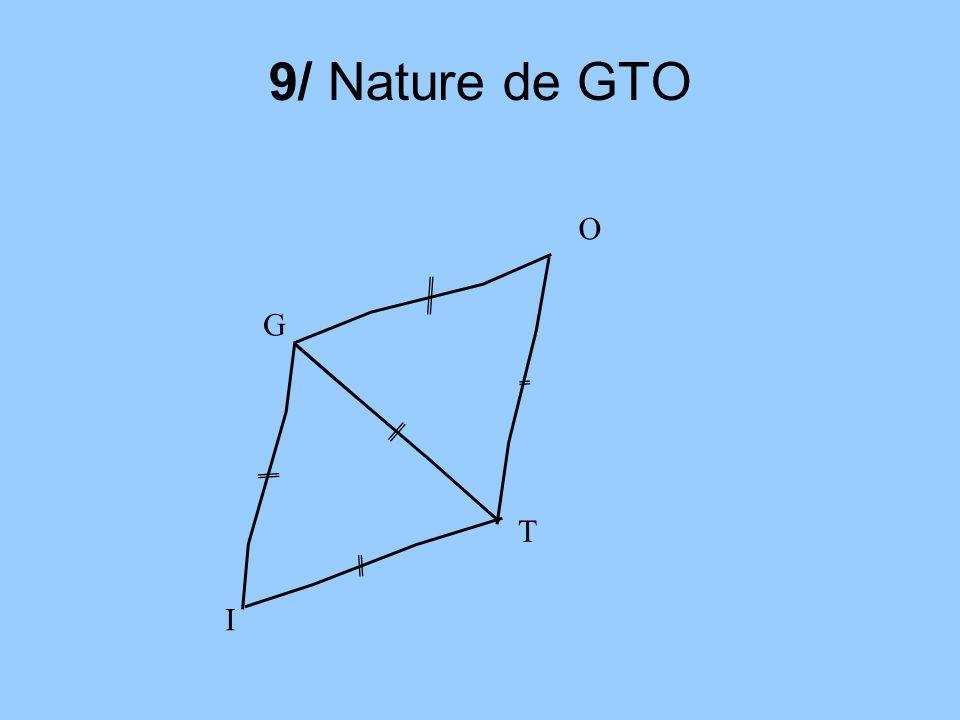 9/ Nature de GTO G T O I