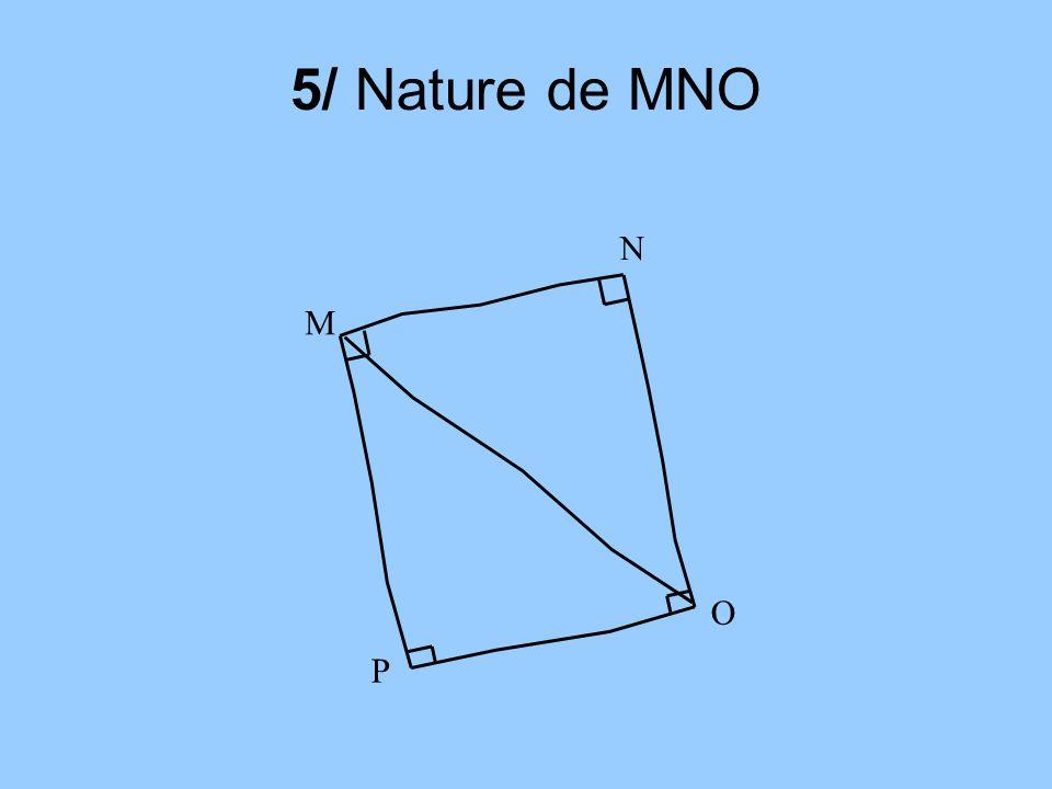 5/ Nature de MNO M O N P