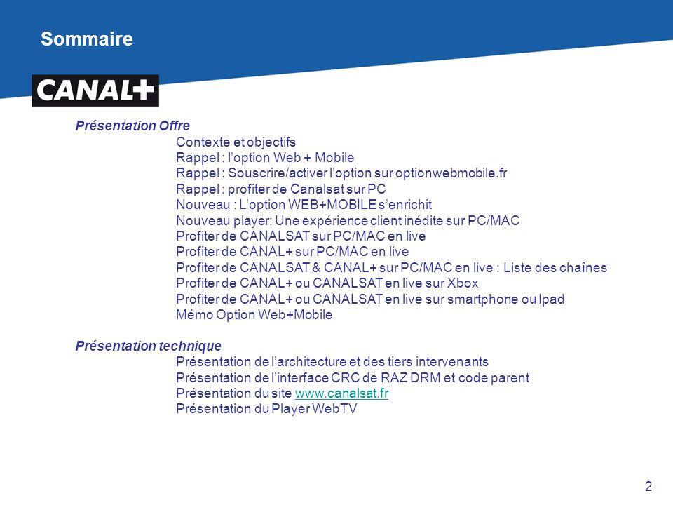 Sommaire Présentation Offre Contexte et objectifs Rappel : l'option Web + Mobile Rappel : Souscrire/activer l'option sur optionwebmobile.fr Rappel : p