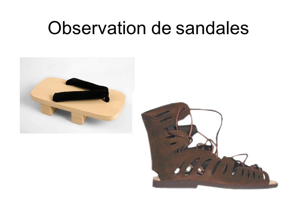 Observation de sandales