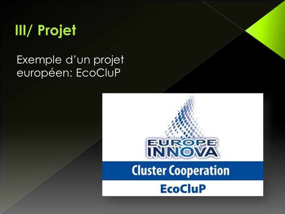 Exemple d'un projet européen: EcoCluP