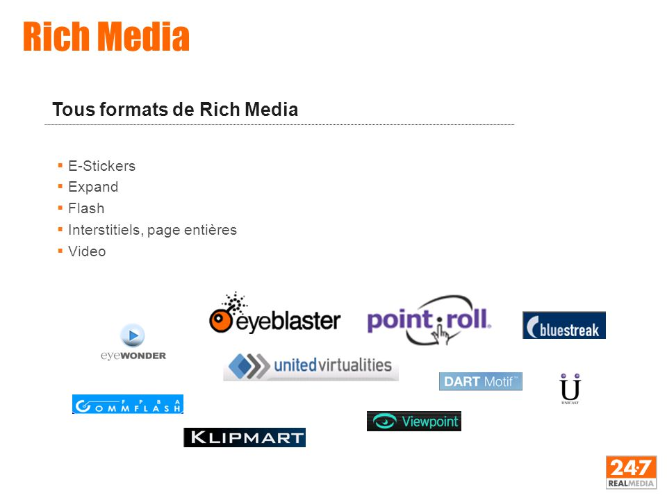  E-Stickers  Expand  Flash  Interstitiels, page entières  Video Rich Media Tous formats de Rich Media