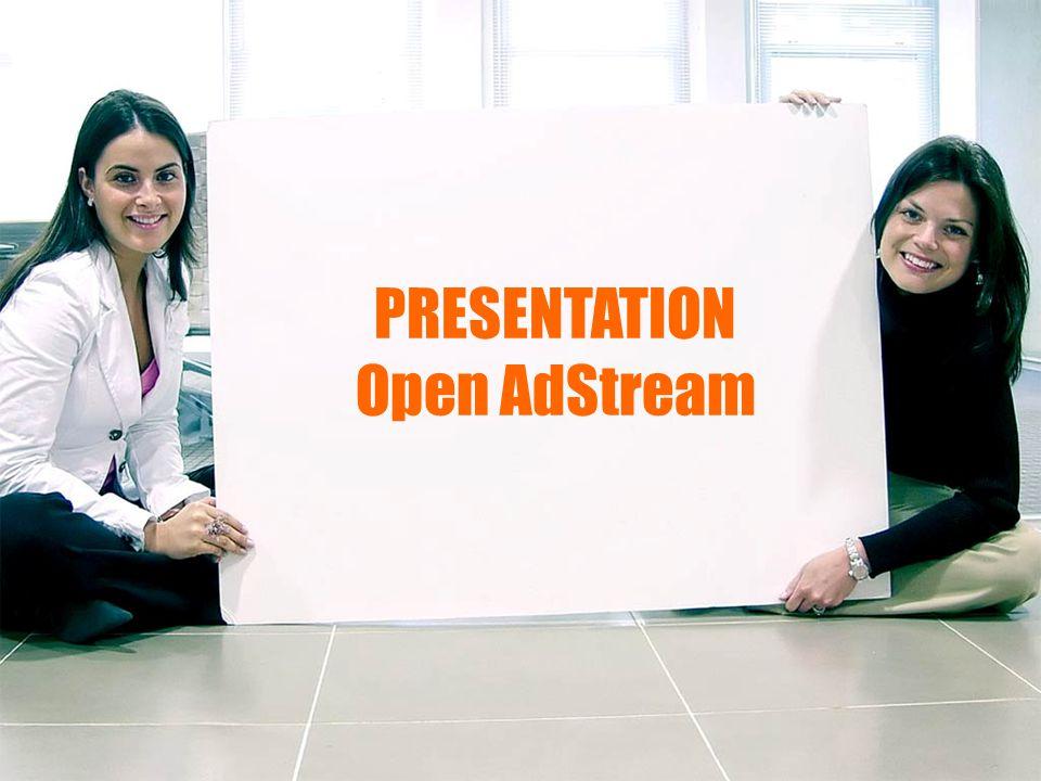 PRESENTATION Open AdStream