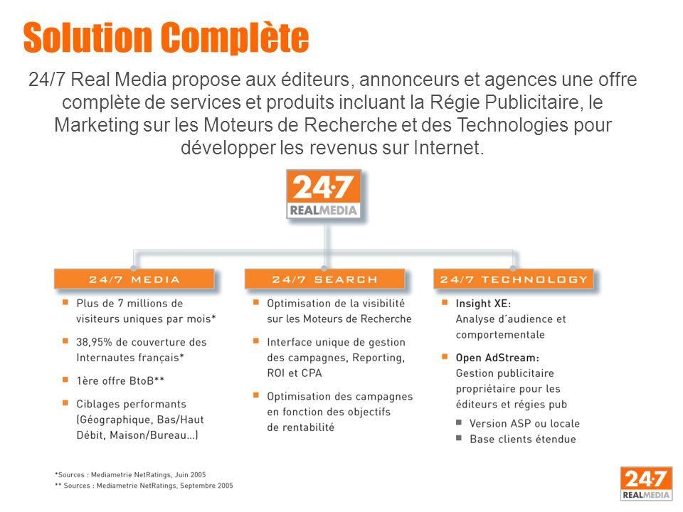 24/7 Real Media propose aux éditeurs, annonceurs et agences une offre complète de services et produits incluant la Régie Publicitaire, le Marketing su