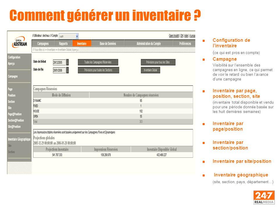 Comment générer un inventaire ? ■Configuration de l'inventaire ( ce qui est pros en compte) ■Campagne Visibilité sur l'ensemble des campagnes en ligne