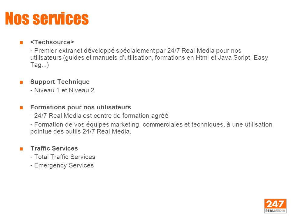 Nos services ■ - Premier extranet d é velopp é sp é cialement par 24/7 Real Media pour nos utilisateurs (guides et manuels d'utilisation, formations e