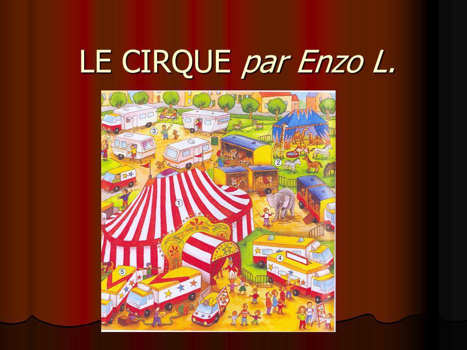 LE CIRQUE par Enzo L.