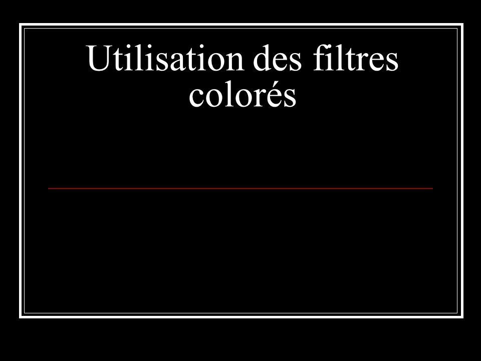 Utilisation des filtres colorés