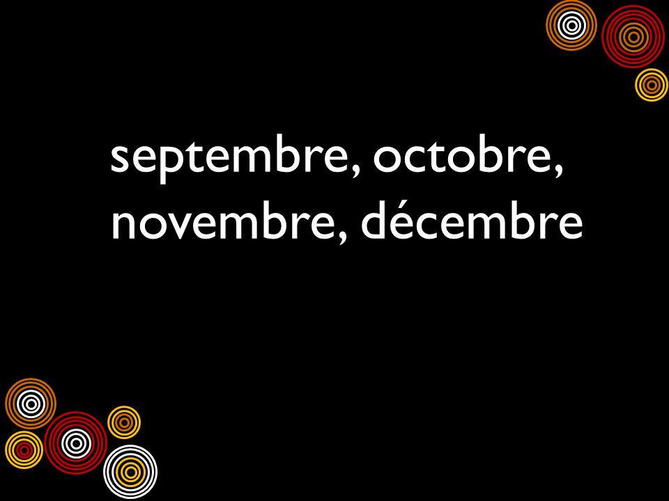septembre, octobre, novembre, décembre