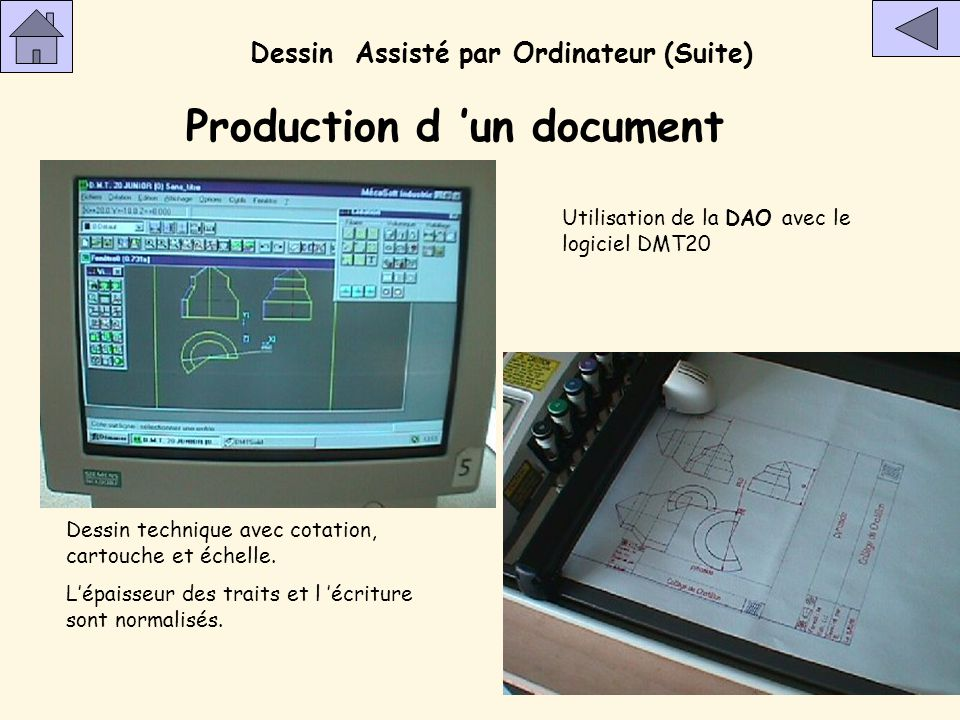Dessin Assisté par Ordinateur (Suite) La machine La table traçante permet le traçage d 'un document technique avec déplacement du bras en XY (7 couleu