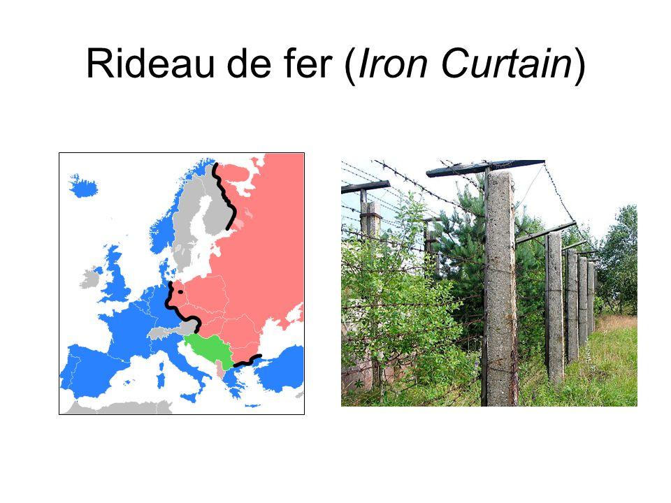 Rideau de fer (Iron Curtain)