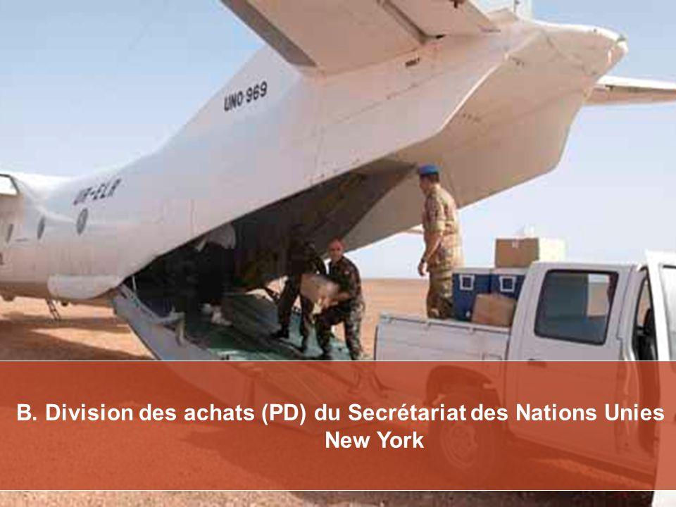 B. Division des achats (PD) du Secrétariat des Nations Unies New York