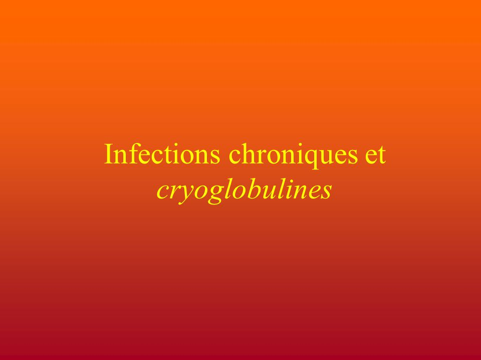 Infections chroniques et cryoglobulines