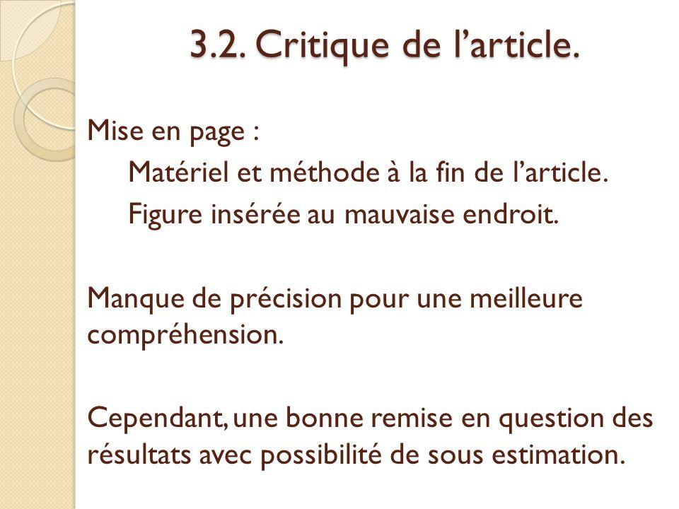 3.2.Critique de l'article. Mise en page : Matériel et méthode à la fin de l'article.