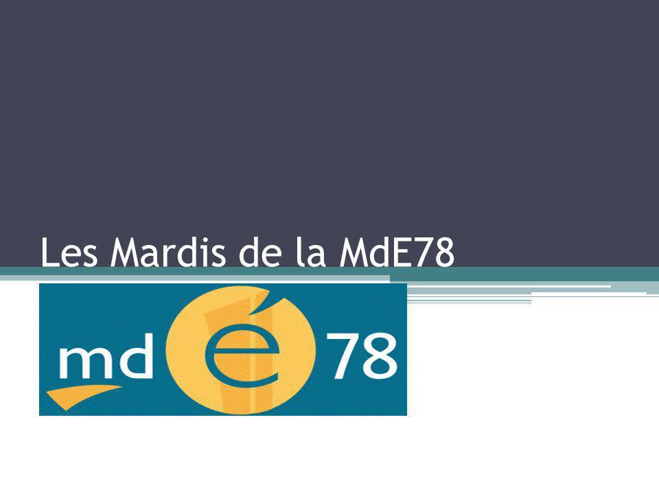 Les Mardis de la MdE78