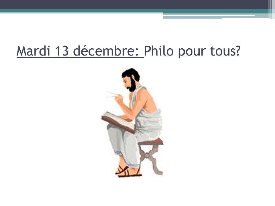 Mardi 13 décembre: Philo pour tous?