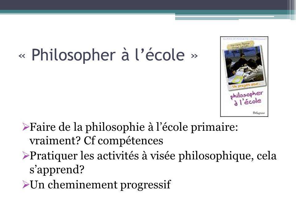 « Philosopher à l'école »  Faire de la philosophie à l'école primaire: vraiment.