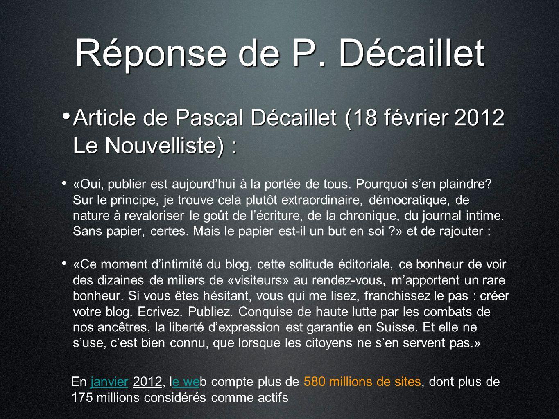 Réponse de P. Décaillet Article de Pascal Décaillet (18 février 2012 Le Nouvelliste) : Article de Pascal Décaillet (18 février 2012 Le Nouvelliste) :