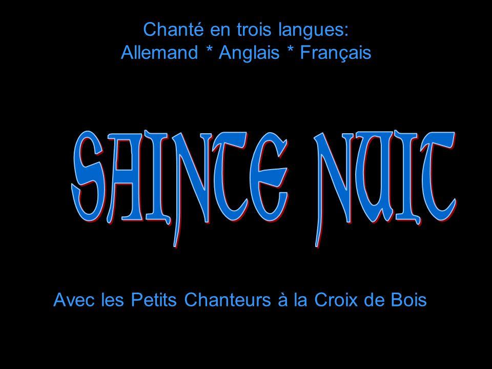 Chanté en trois langues: Allemand * Anglais * Français Avec les Petits Chanteurs à la Croix de Bois