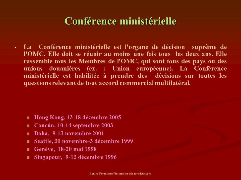Conférence ministérielle La Conférence ministérielle est l'organe de décision suprême de l'OMC. Elle doit se réunir au moins une fois tous les deux an