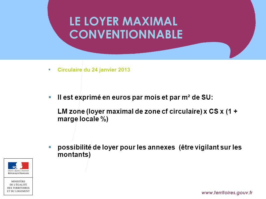www.territoires.gouv.fr Ministère de l'Égalité des Territoires et du Logement  Circulaire du 24 janvier 2013  Il est exprimé en euros par mois et pa