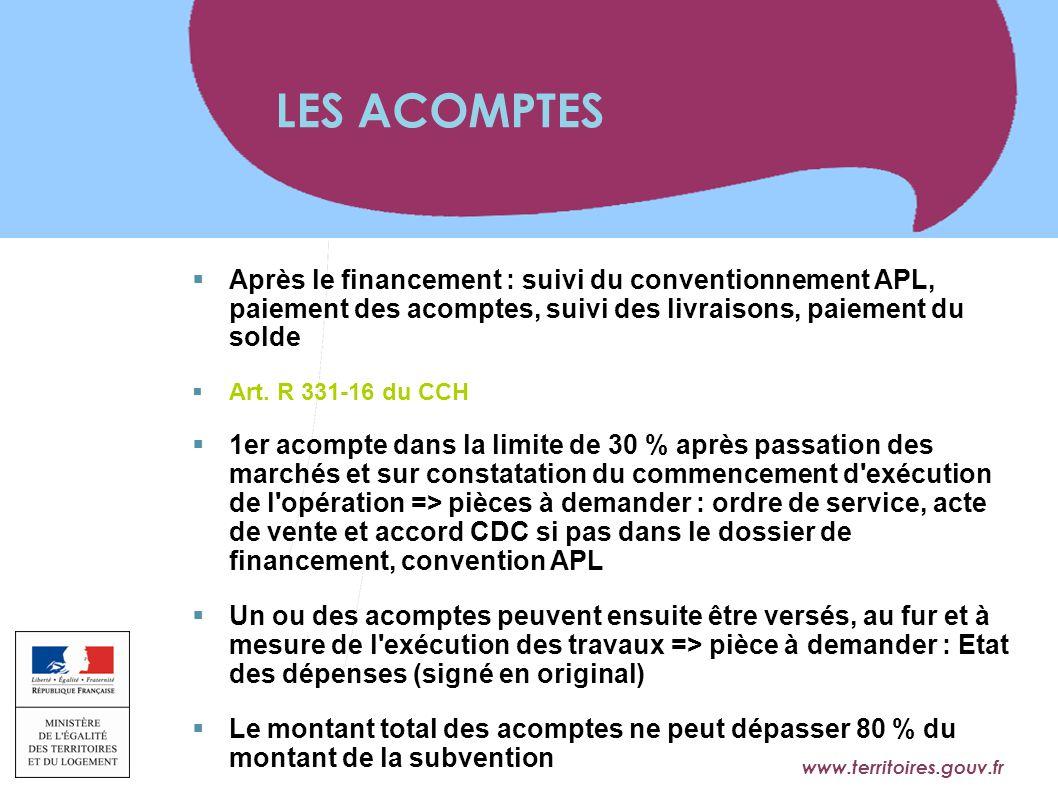 www.territoires.gouv.fr Ministère de l'Égalité des Territoires et du Logement  Après le financement : suivi du conventionnement APL, paiement des aco