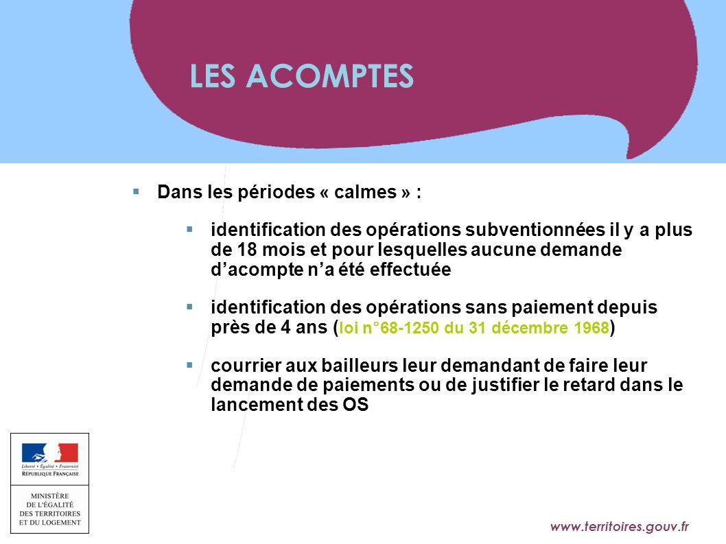 www.territoires.gouv.fr Ministère de l'Égalité des Territoires et du Logement  Dans les périodes « calmes » :  identification des opérations subvent