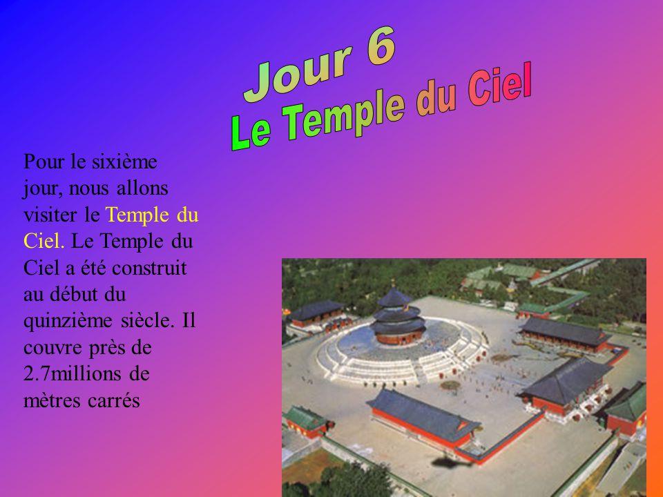 Pour le sixième jour, nous allons visiter le Temple du Ciel.