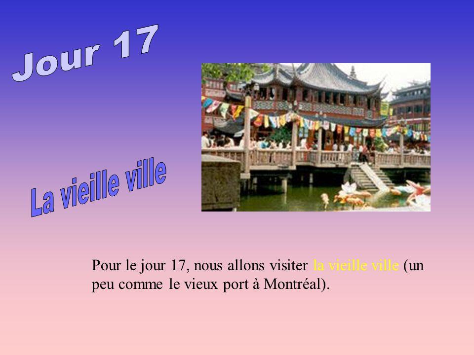 Pour le jour 17, nous allons visiter la vieille ville (un peu comme le vieux port à Montréal).