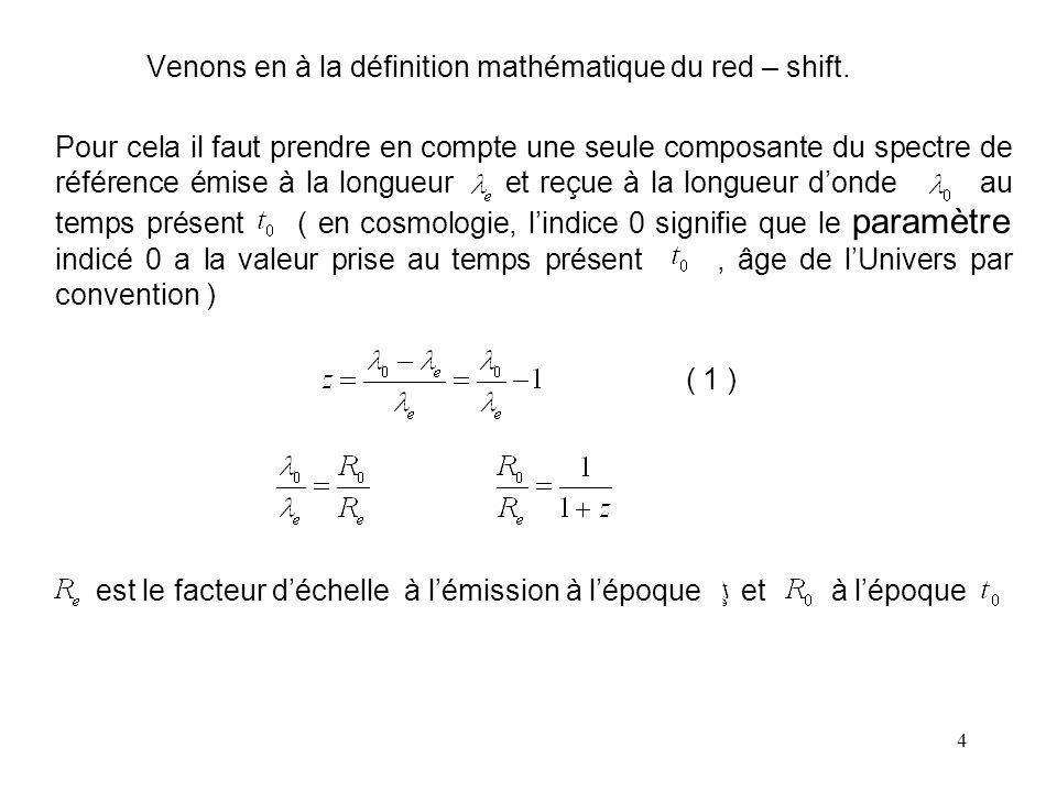 4 Venons en à la définition mathématique du red – shift.