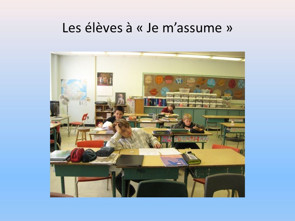 Les élèves à « Je m'assume »