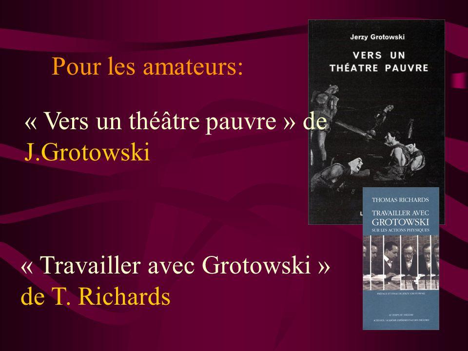 Pour les amateurs: « Travailler avec Grotowski » de T.