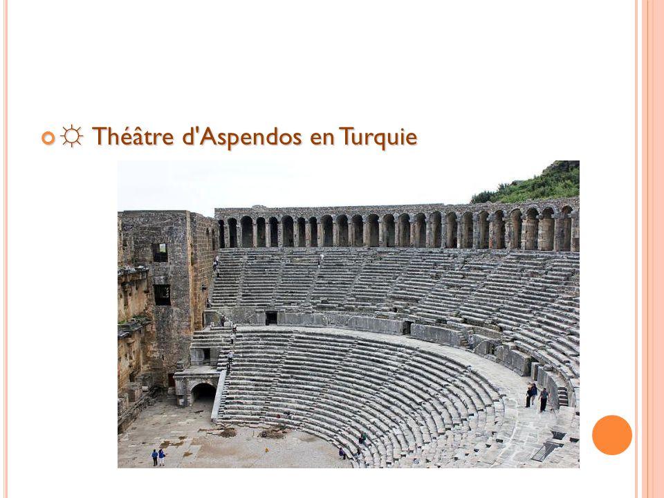 ☼ Théâtre d Aspendos en Turquie